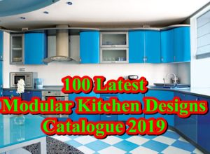MUST SEE! 100 Latest Modular Kitchen Designs Catalogue 2019