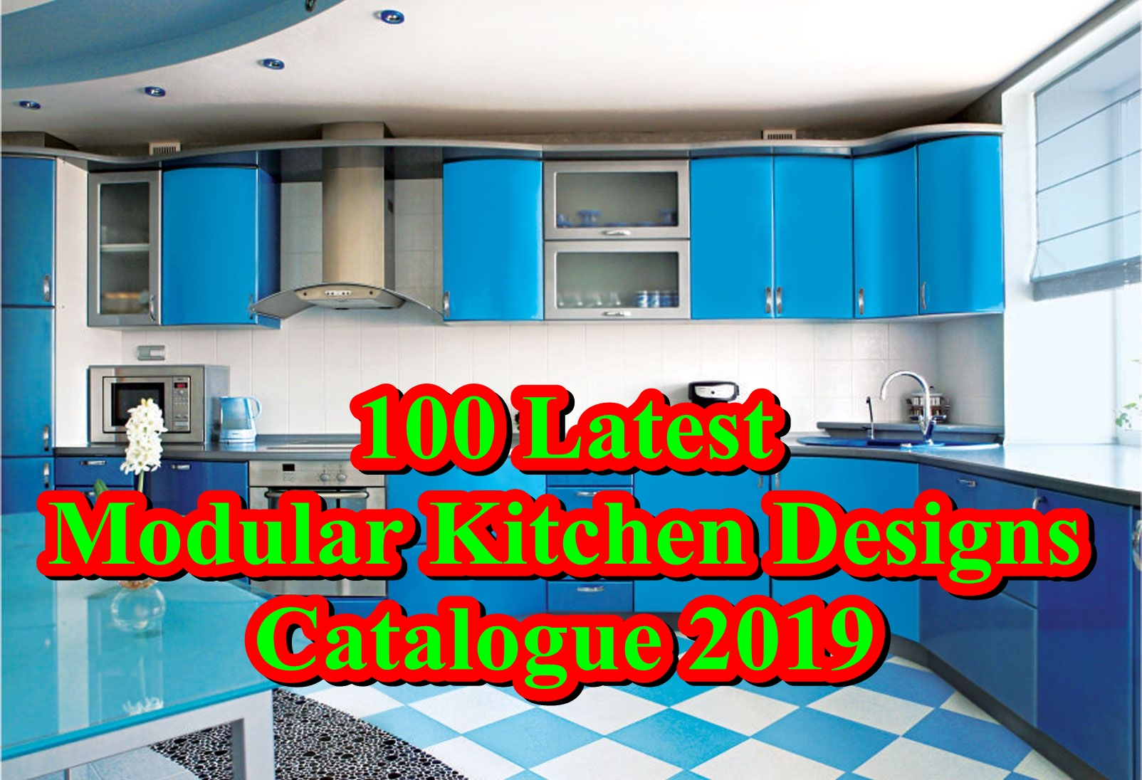 Must See 100 Latest Modular Kitchen Designs Catalogue 2019